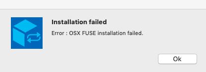 Error: OSX FUSE installation failed と表示され起動やインストールが